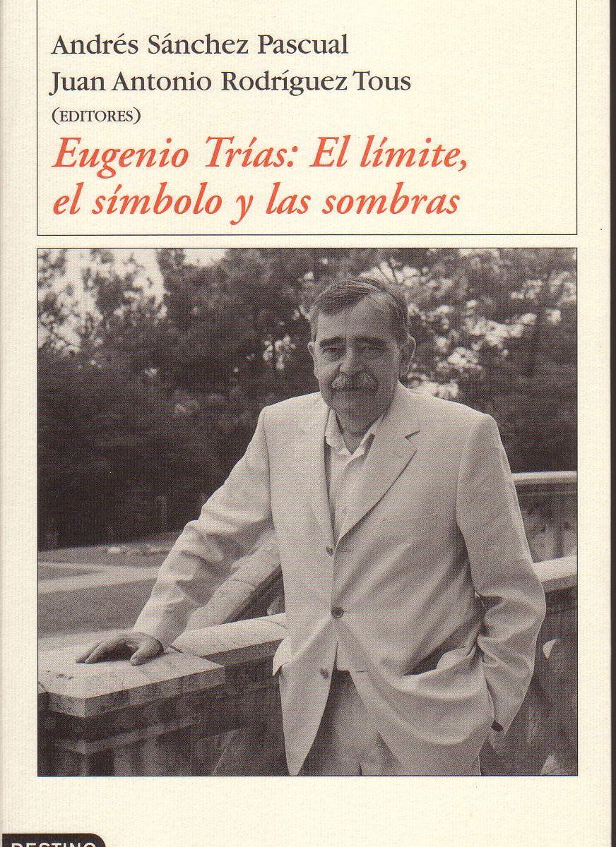 Una colección de textos que dialogan con la propuesta de Eugenio Trías
