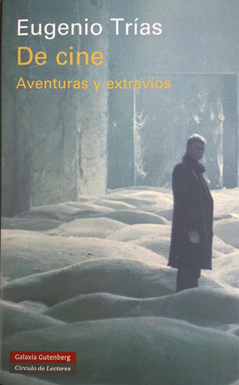 El último libro de Eugenio Trías lo ha dedicado al cine