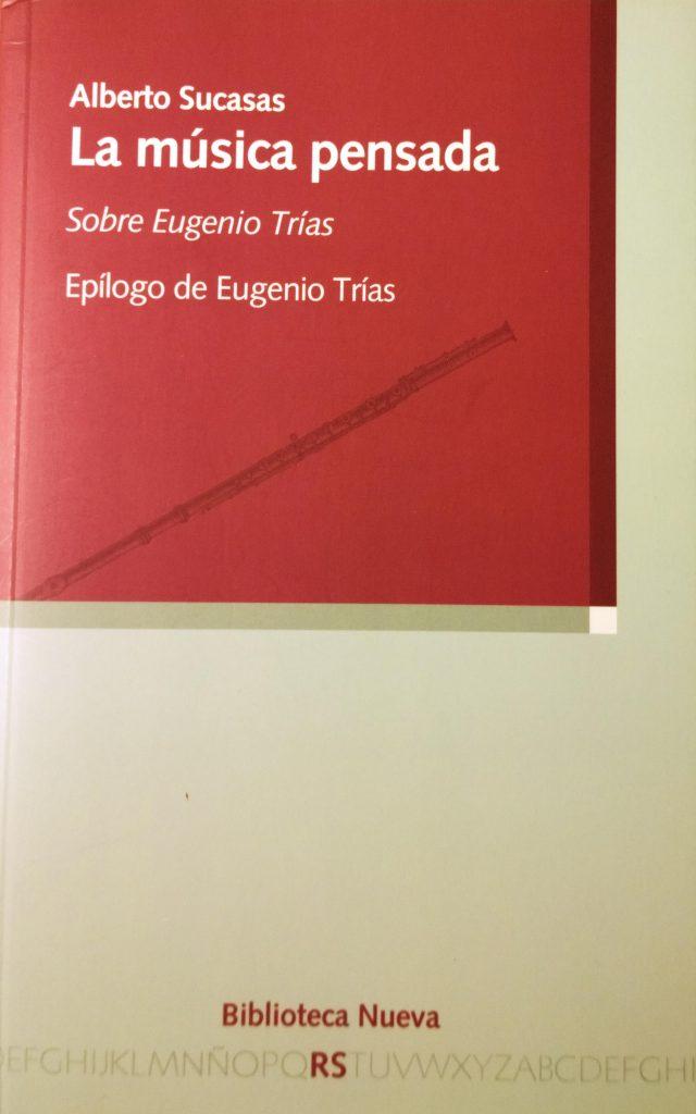 Ensayo de Alberto Sucasas sobre Eugenio Trías y la música