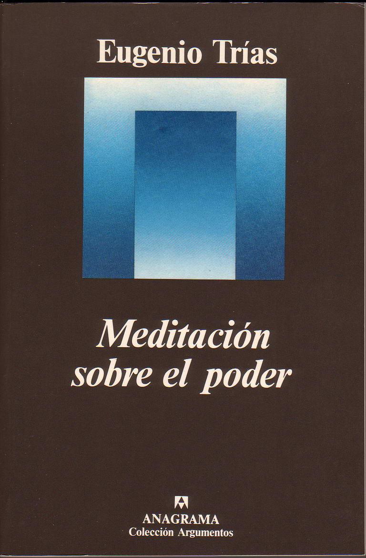 Un acercamiento ontológico al tema del poder por parte de Eugenio Trías