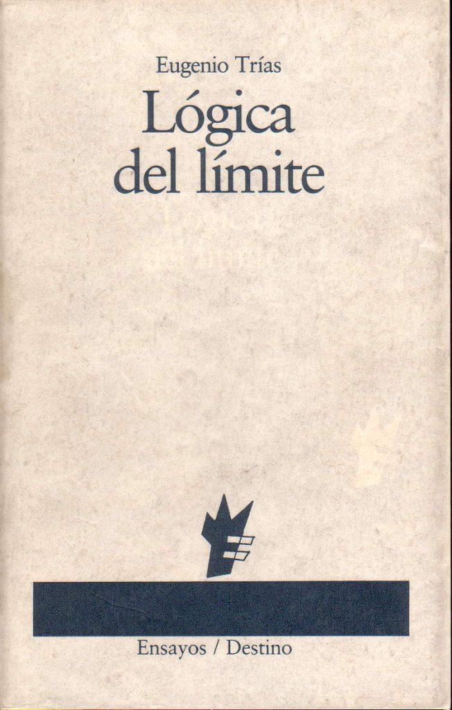 El despliegue estético de la filosofía del límite de Eugenio Trías