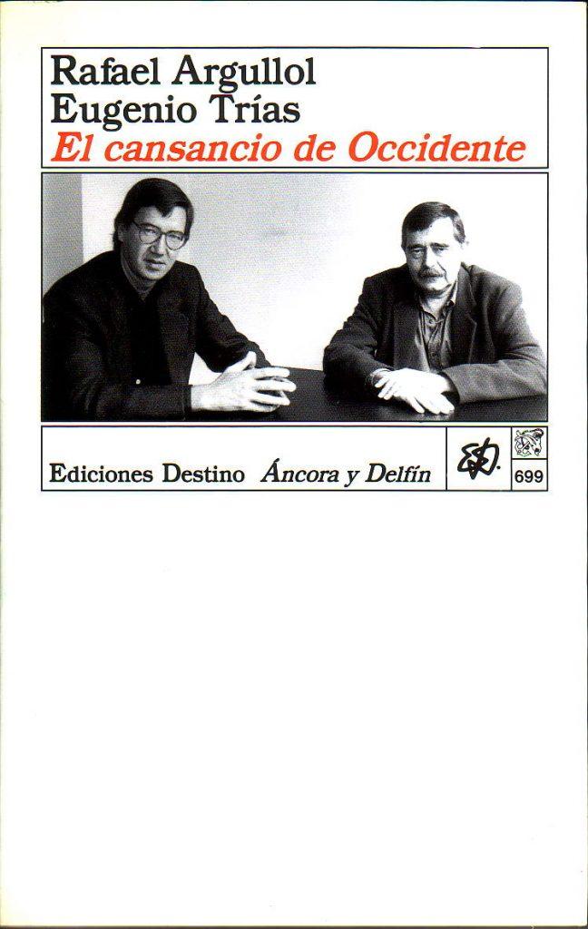 Un texto de Eugenio Trías a cuatro manos con Rafael Argullol