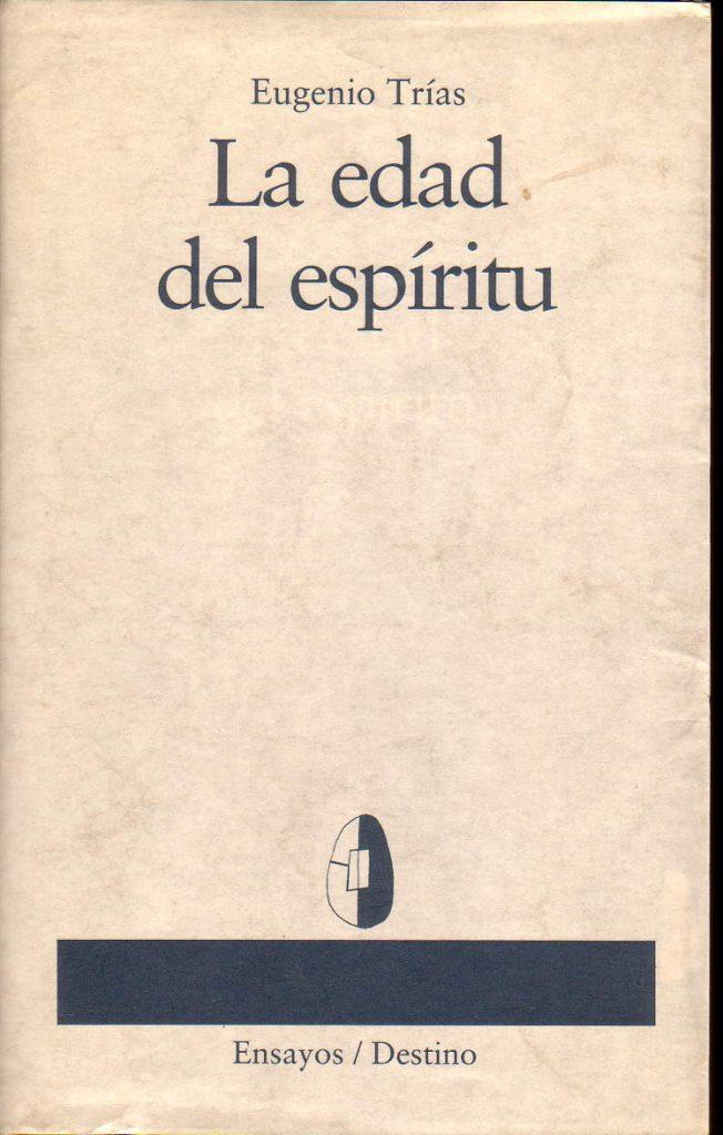 Una obra colosal de Eugenio Trías explorando la experiencia religiosa desde la filosofía del límite
