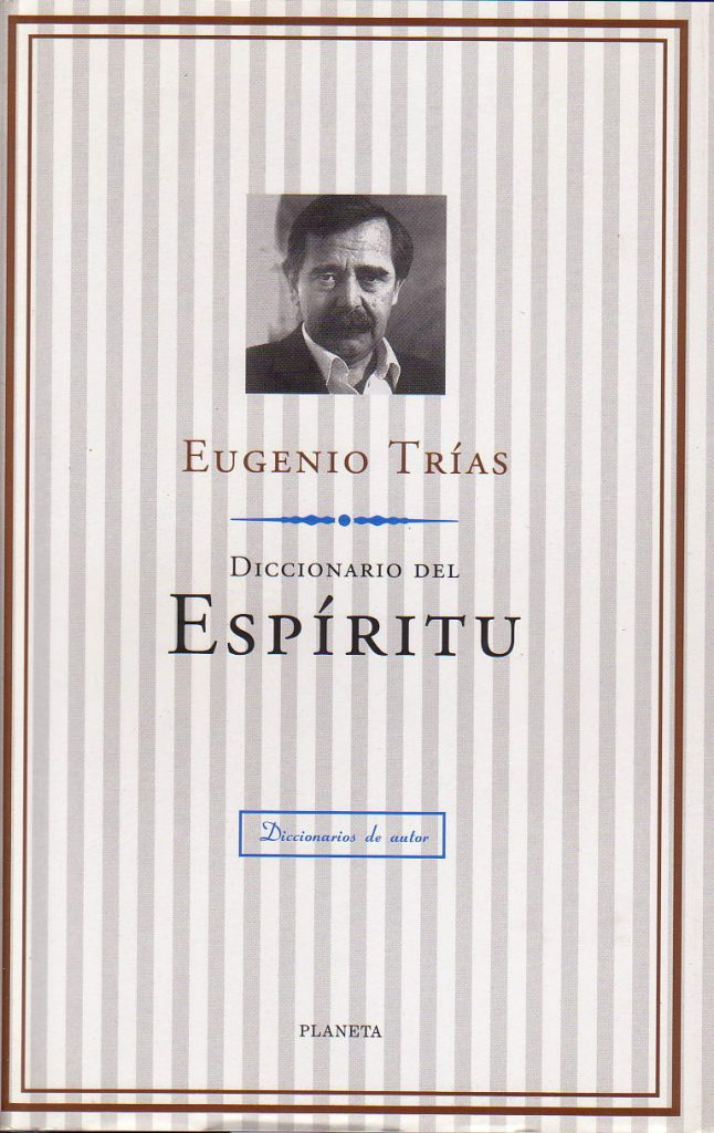 Los conceptos fundamentales para comprender mejor la filosofía del límite de Eugenio Trías