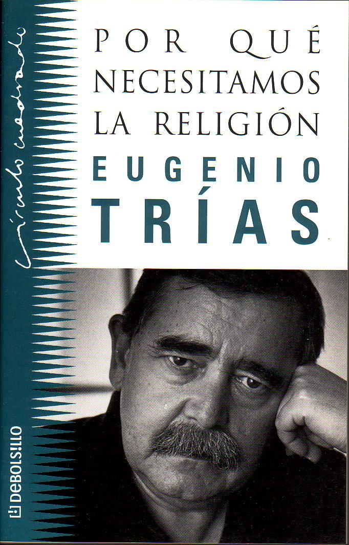 Texto ameno y riguroso de Eugenio Trías