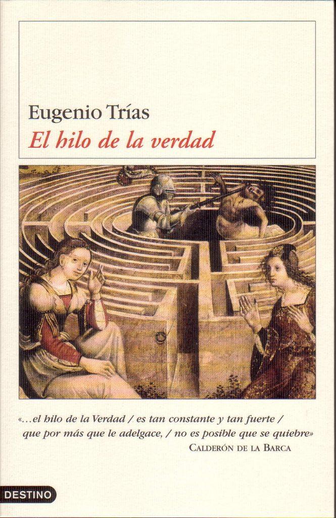 Eugenio Trías da un último giro a las categorías de la filosofía del límite