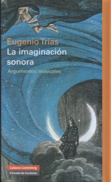 Segundo de los libros de argumentos musicales que Eugenio Trías dedica a su gran pasión por la música
