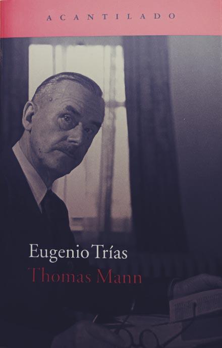 Comentario de Eugenio Trías dedicado al autor alemán