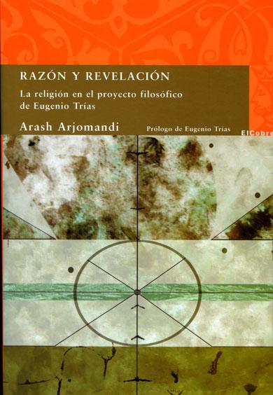 Razón y revelación un texto de Arash Arjomandi que dialoga con la filosofía del límite